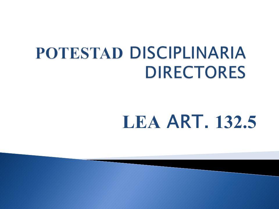 POTESTAD DISCIPLINARIA DIRECTORES