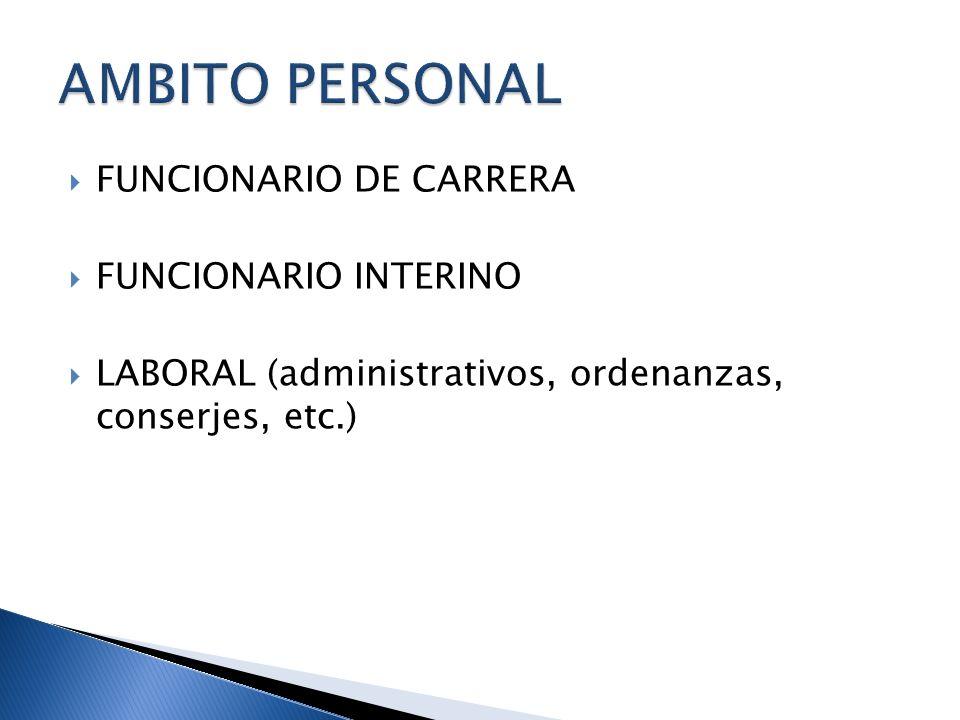 AMBITO PERSONAL FUNCIONARIO DE CARRERA FUNCIONARIO INTERINO