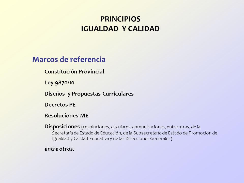 PRINCIPIOS IGUALDAD Y CALIDAD