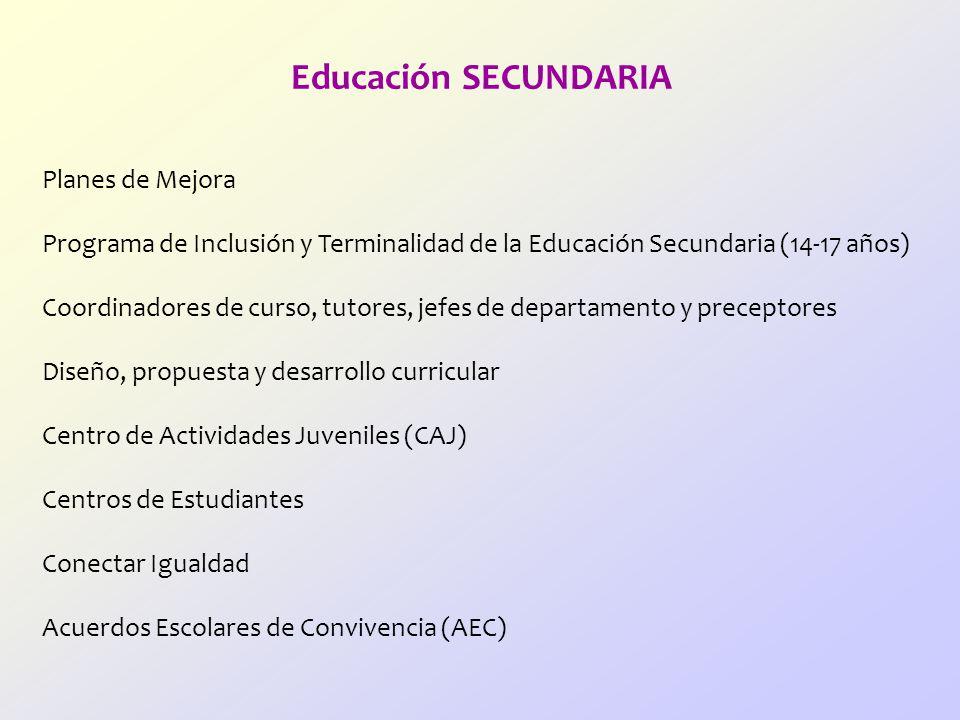 Educación SECUNDARIA Planes de Mejora