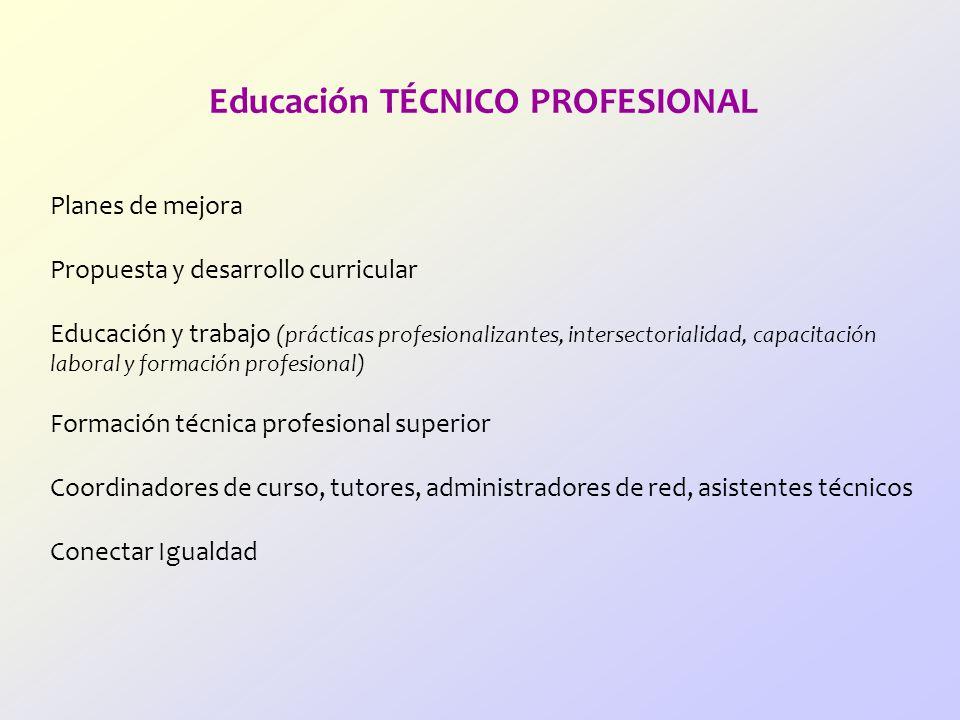 Educación TÉCNICO PROFESIONAL