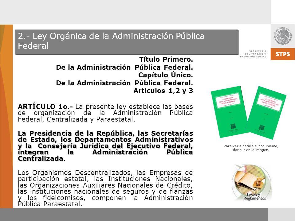 2.- Ley Orgánica de la Administración Pública Federal