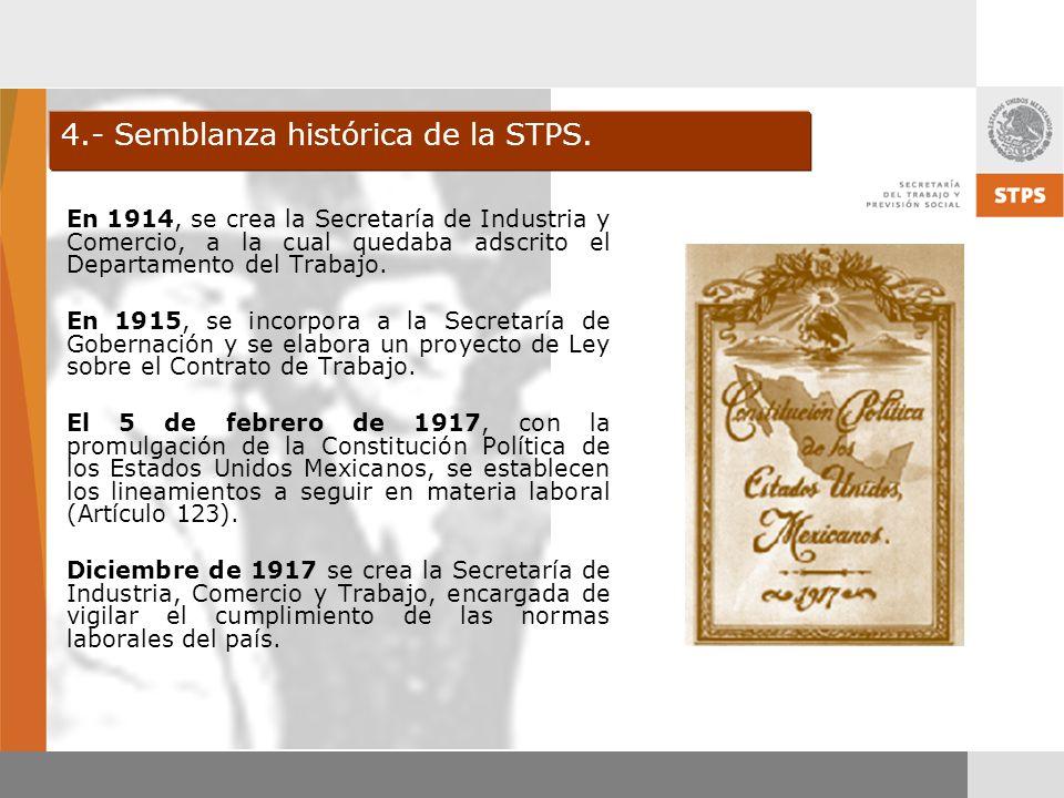 4.- Semblanza histórica de la STPS.