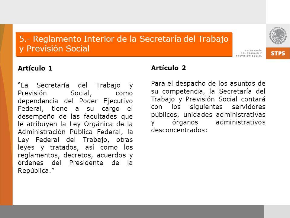 5.- Reglamento Interior de la Secretaría del Trabajo y Previsión Social