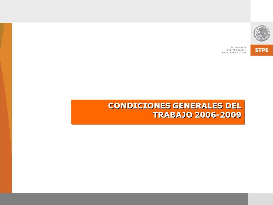CONDICIONES GENERALES DEL TRABAJO 2006-2009