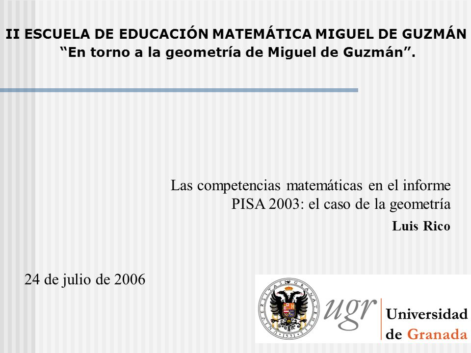 II ESCUELA DE EDUCACIÓN MATEMÁTICA MIGUEL DE GUZMÁN