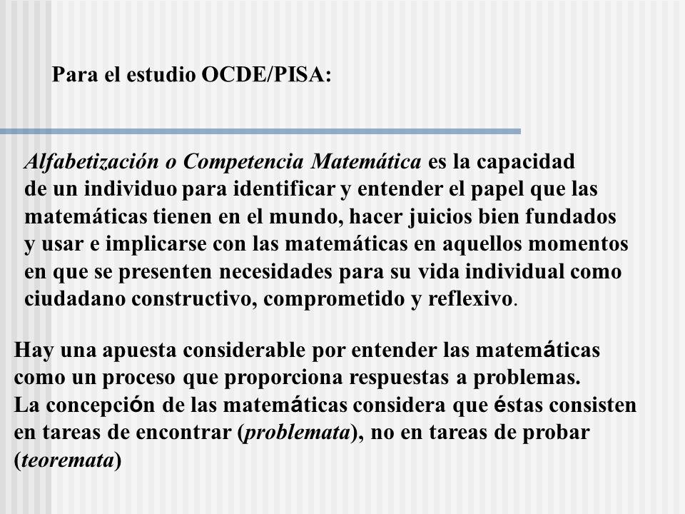 Para el estudio OCDE/PISA: