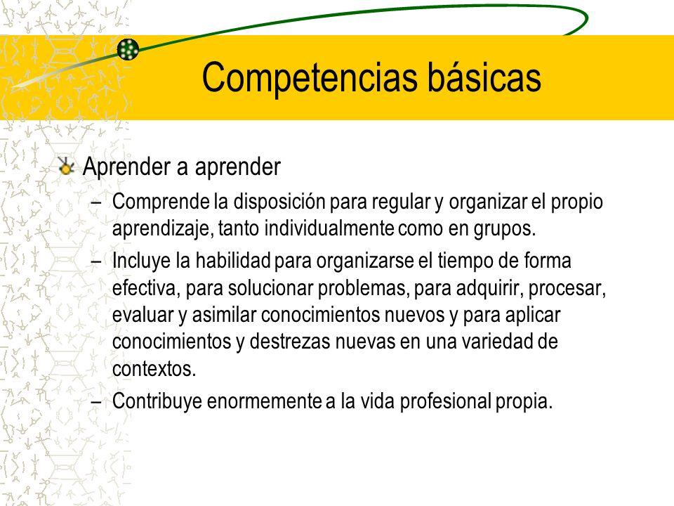 Competencias básicas Aprender a aprender