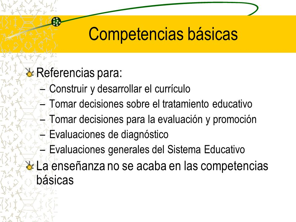 Competencias básicas Referencias para: