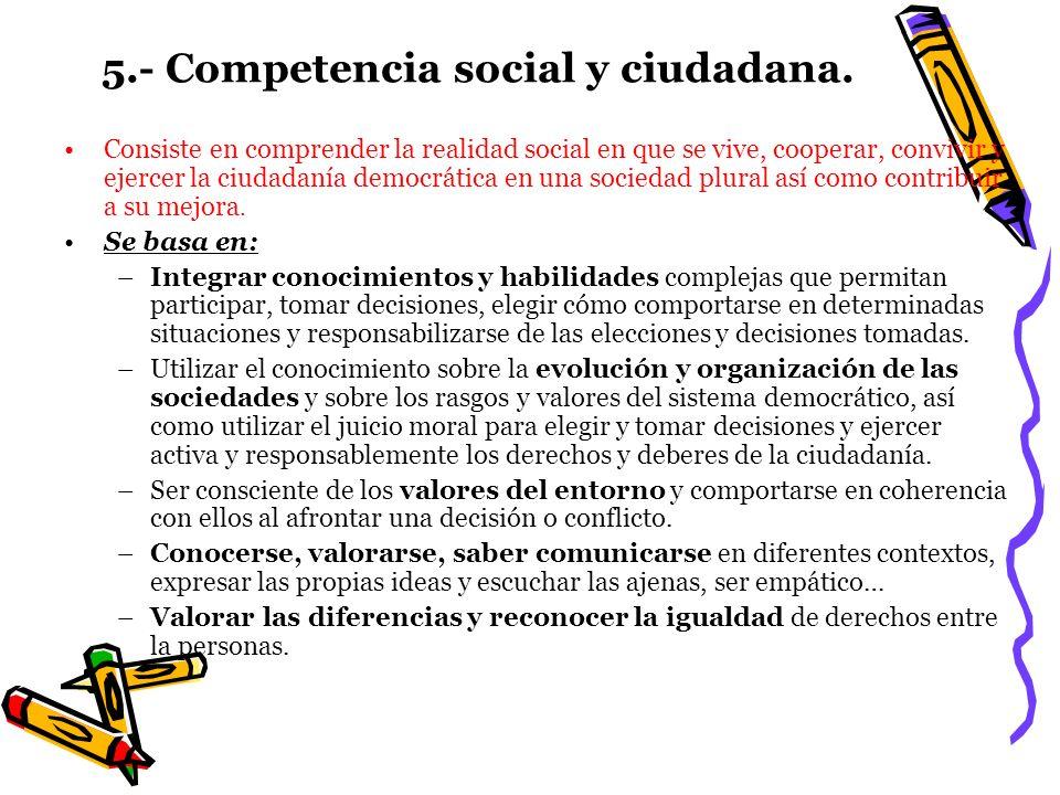 5.- Competencia social y ciudadana.