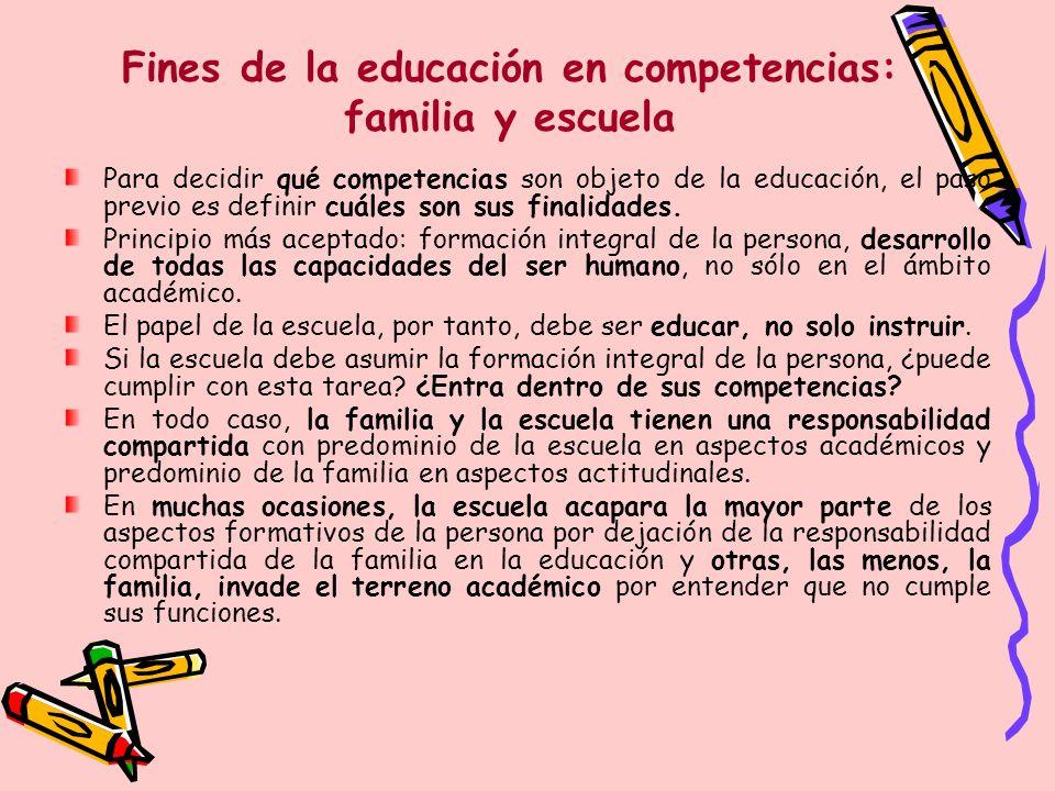 Fines de la educación en competencias: familia y escuela