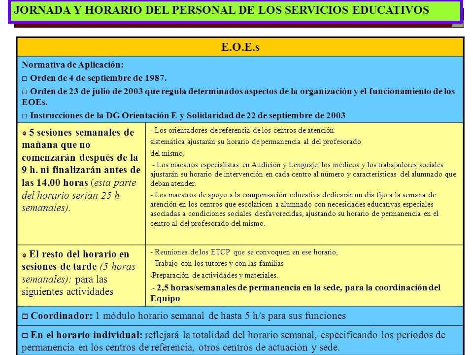 JORNADA Y HORARIO DEL PERSONAL DE LOS SERVICIOS EDUCATIVOS E.O.E.s