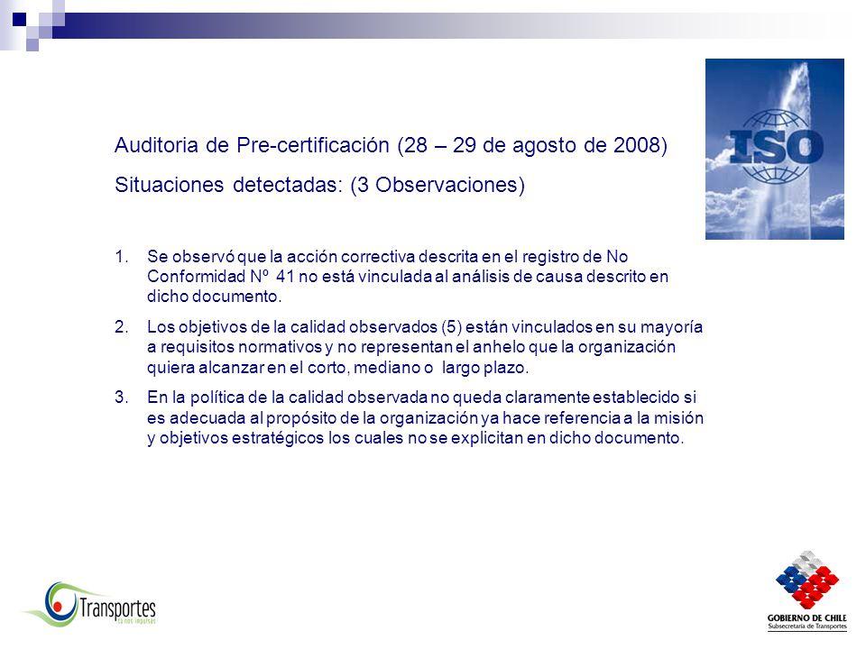 Auditoria de Pre-certificación (28 – 29 de agosto de 2008)