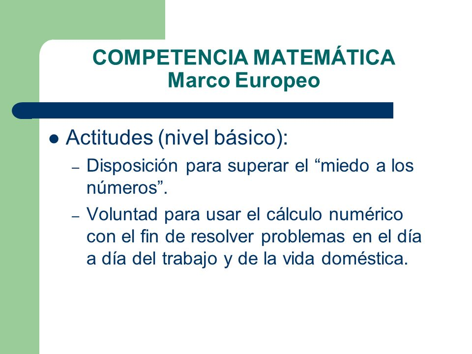 COMPETENCIA MATEMÁTICA Marco Europeo