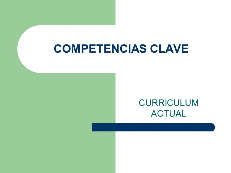 COMPETENCIAS CLAVE CURRICULUM ACTUAL
