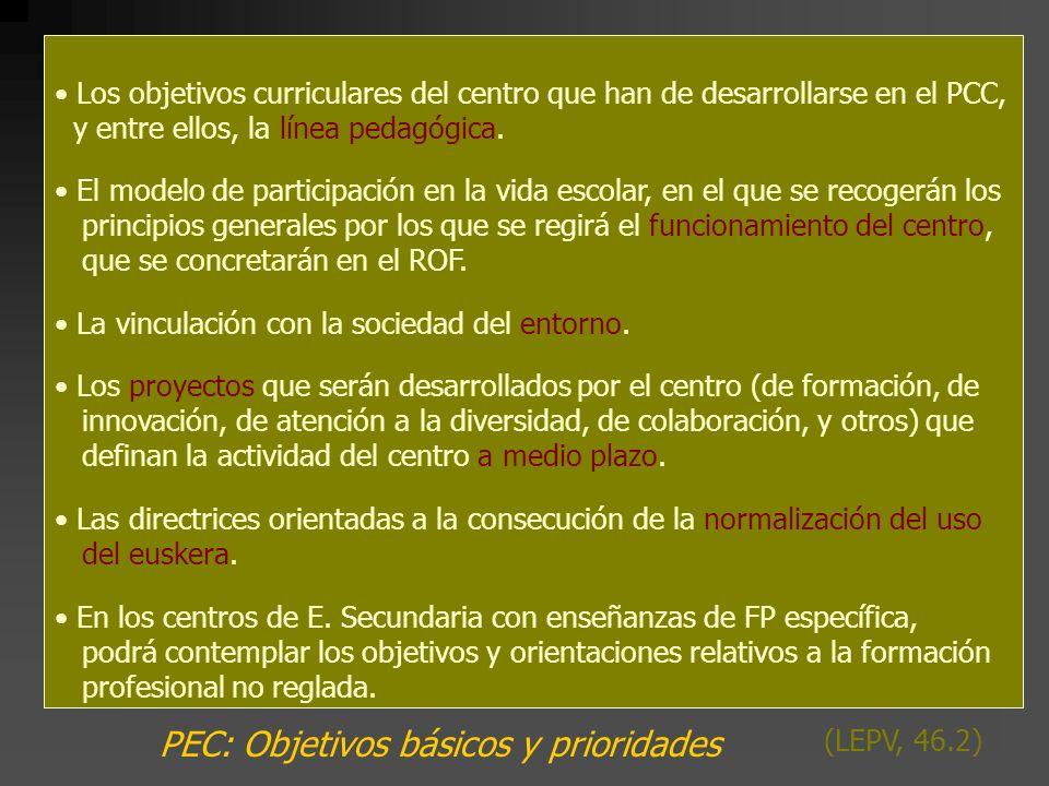 PEC: Objetivos básicos y prioridades