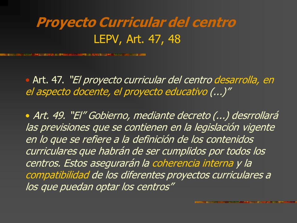 Proyecto Curricular del centro LEPV, Art. 47, 48