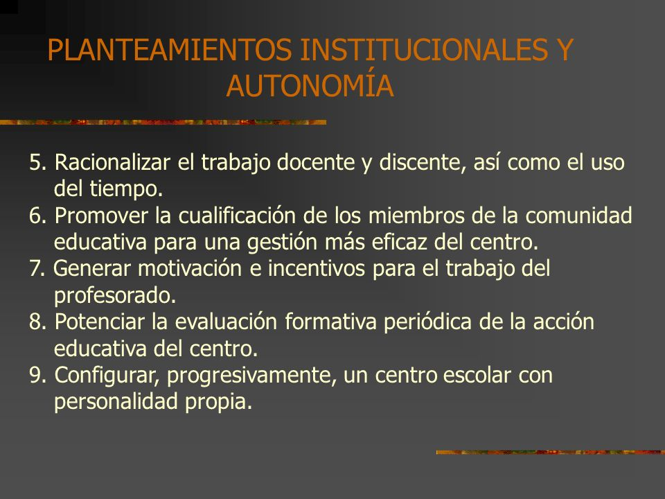 PLANTEAMIENTOS INSTITUCIONALES Y AUTONOMÍA