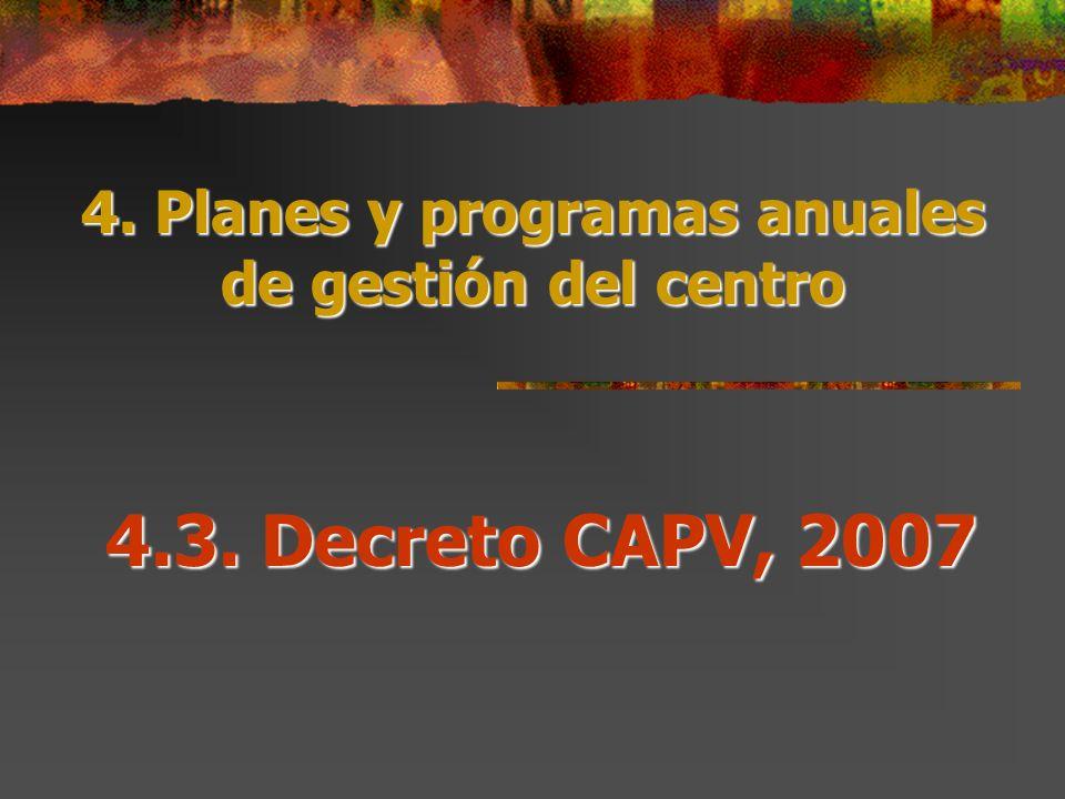 4. Planes y programas anuales de gestión del centro