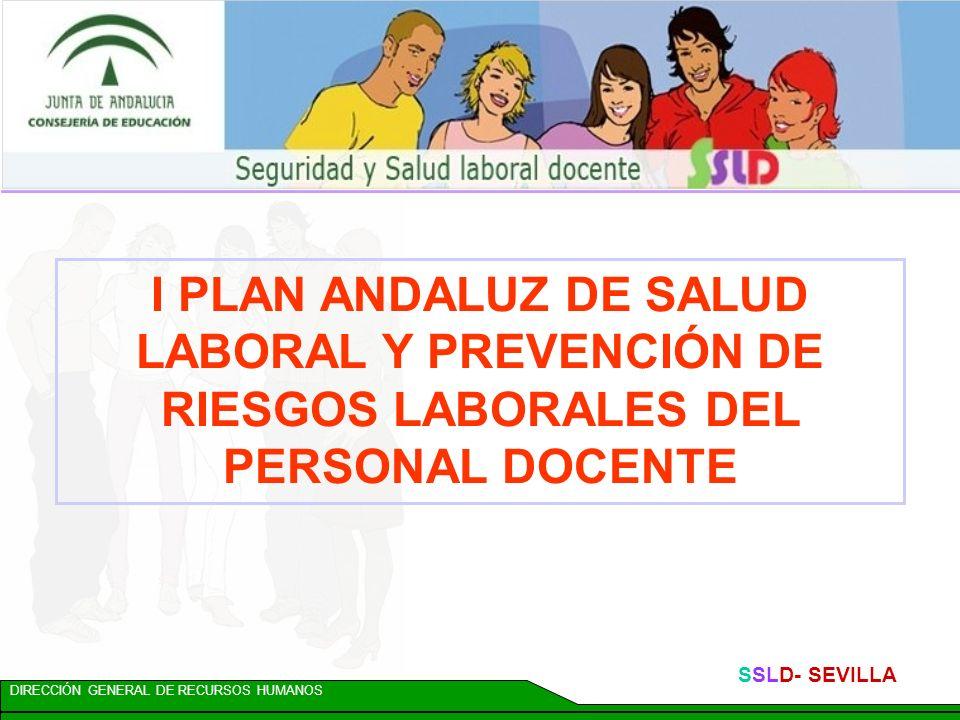 I PLAN ANDALUZ DE SALUD LABORAL Y PREVENCIÓN DE RIESGOS LABORALES DEL PERSONAL DOCENTE