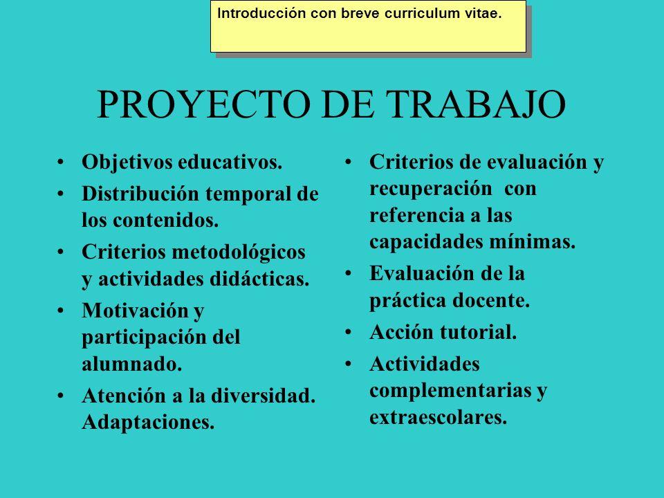 PROYECTO DE TRABAJO Objetivos educativos.