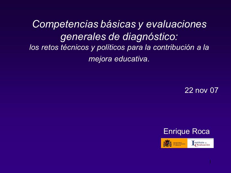 Competencias básicas y evaluaciones generales de diagnóstico: