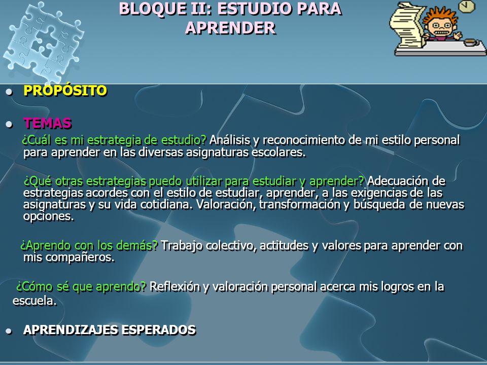 BLOQUE II: ESTUDIO PARA APRENDER