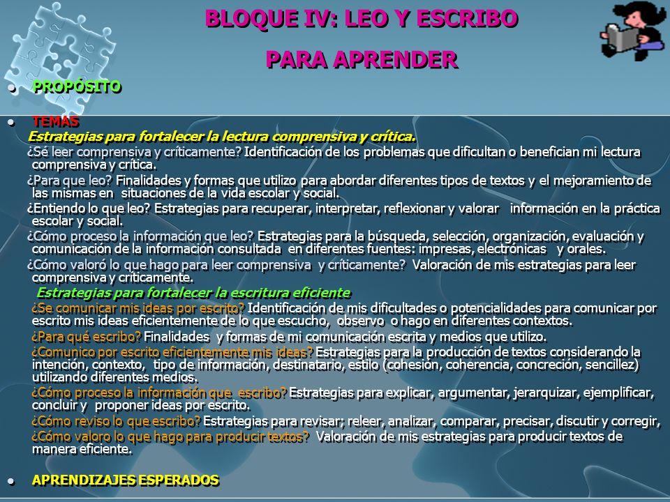 BLOQUE IV: LEO Y ESCRIBO PARA APRENDER