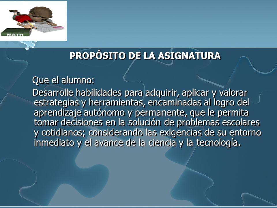 PROPÓSITO DE LA ASIGNATURA