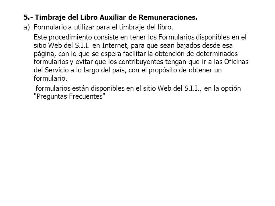 5.- Timbraje del Libro Auxiliar de Remuneraciones.