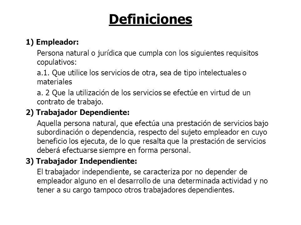 Definiciones 1) Empleador: