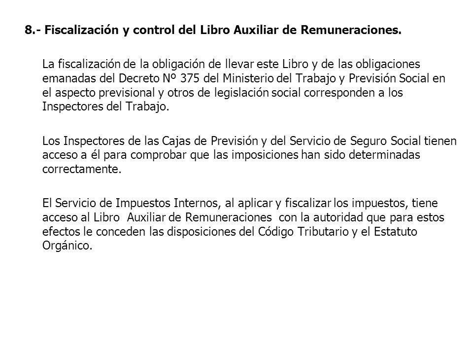 8.- Fiscalización y control del Libro Auxiliar de Remuneraciones.