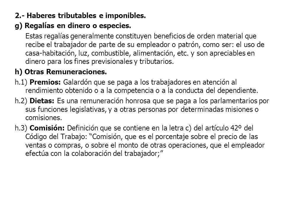 2.- Haberes tributables e imponibles.