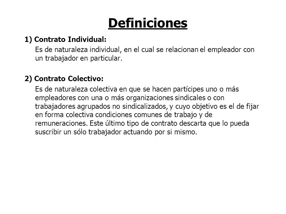 Definiciones 1) Contrato Individual: