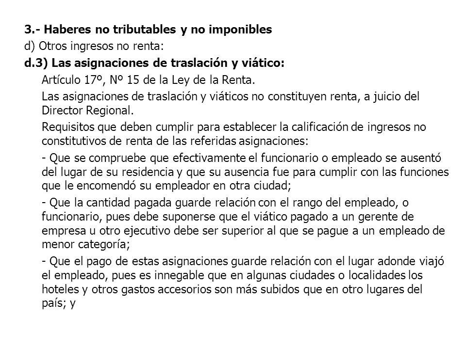 3.- Haberes no tributables y no imponibles