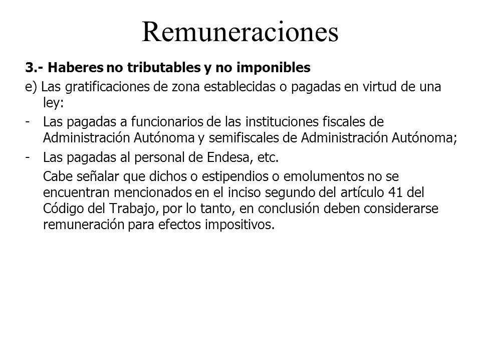 Remuneraciones 3.- Haberes no tributables y no imponibles