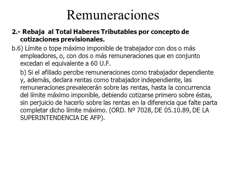 Remuneraciones 2.- Rebaja al Total Haberes Tributables por concepto de cotizaciones previsionales.