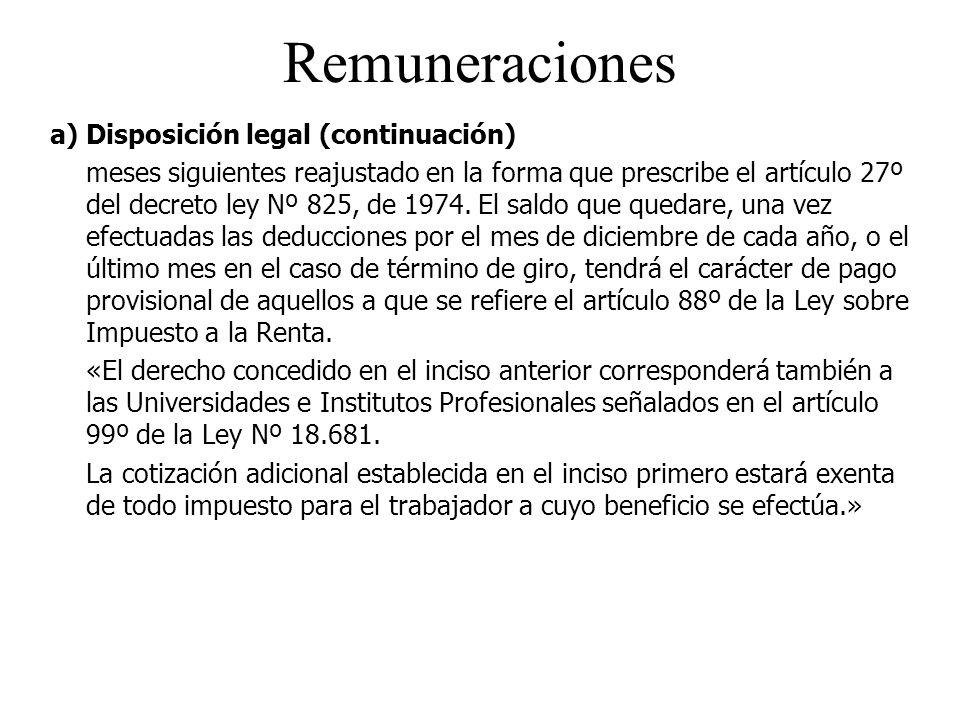 Remuneraciones a) Disposición legal (continuación)