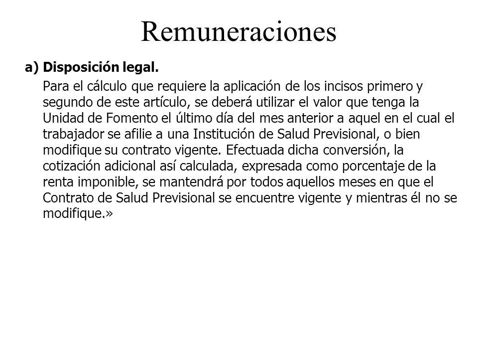 Remuneraciones a) Disposición legal.
