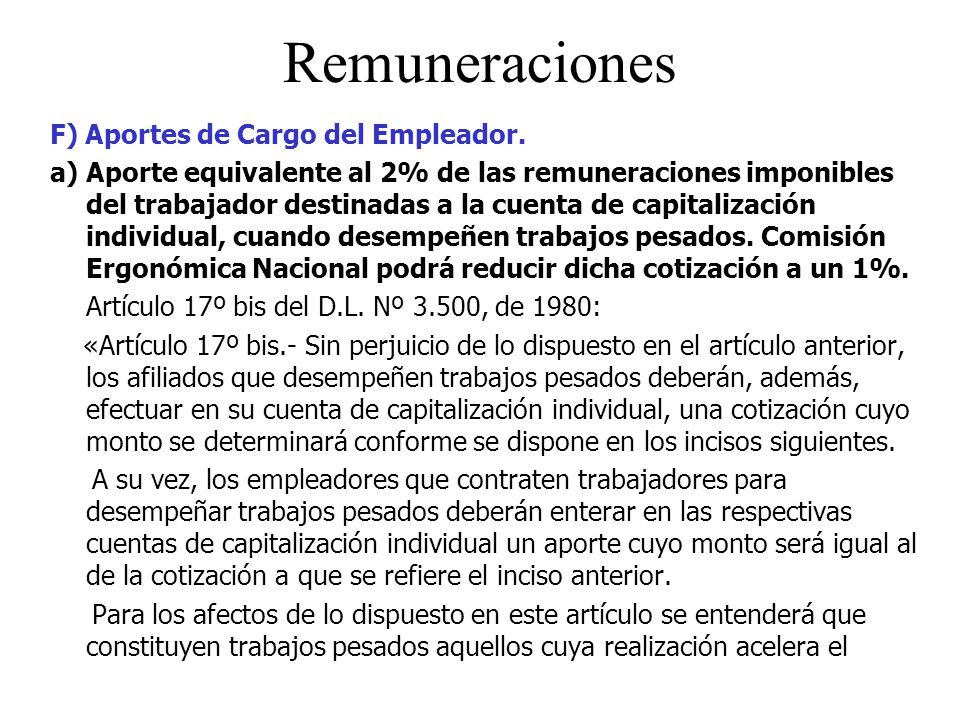 Remuneraciones F) Aportes de Cargo del Empleador.