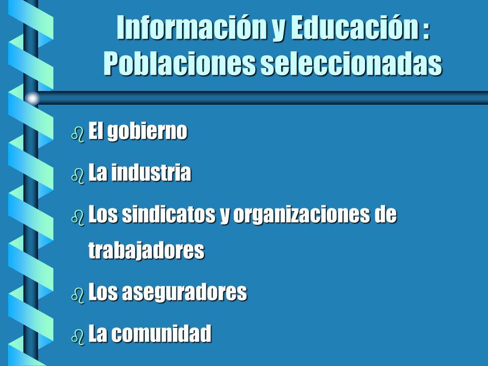 Información y Educación : Poblaciones seleccionadas