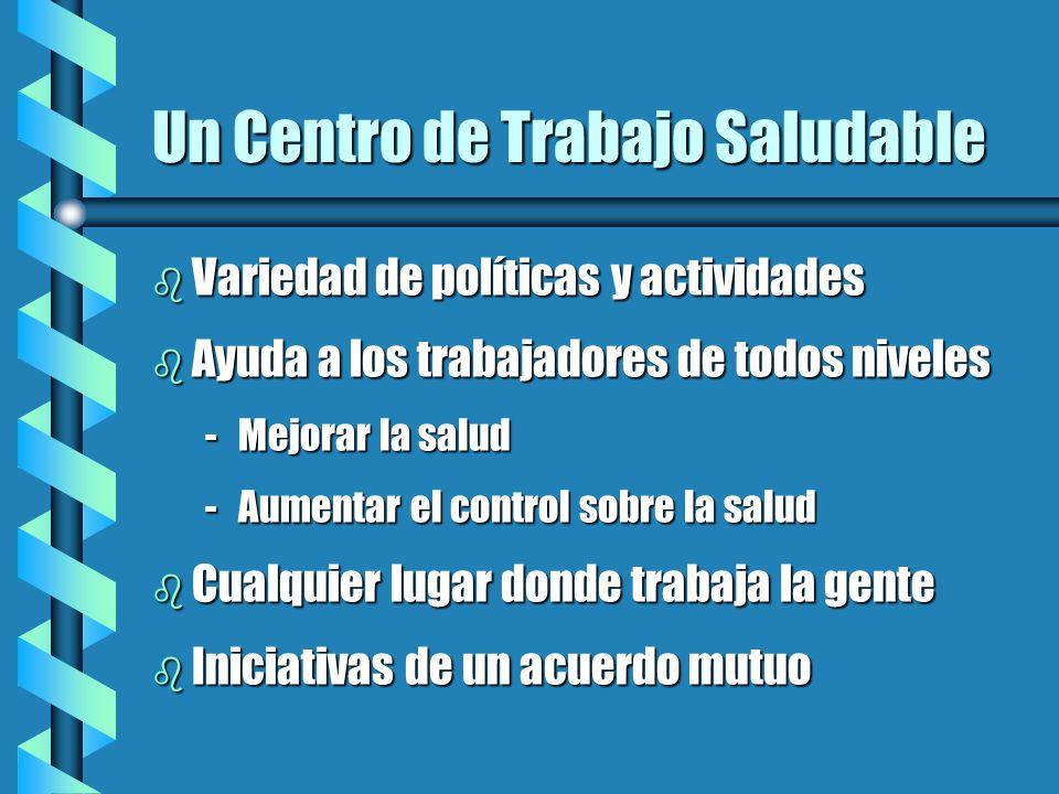 Un Centro de Trabajo Saludable