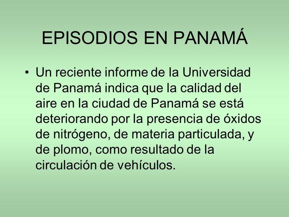 EPISODIOS EN PANAMÁ