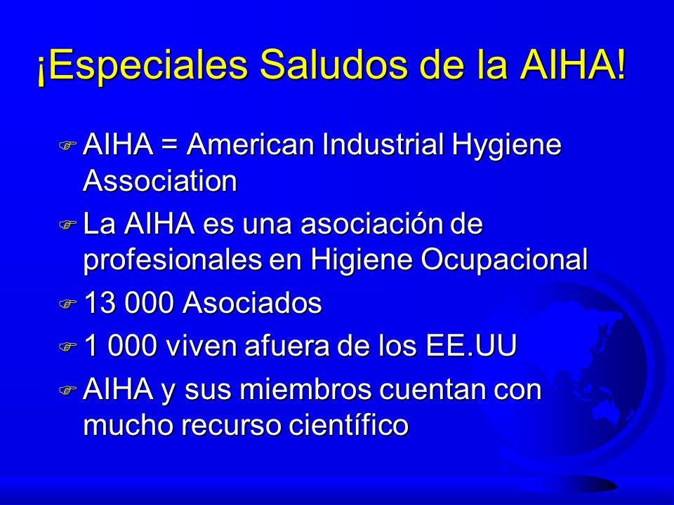 ¡Especiales Saludos de la AIHA!