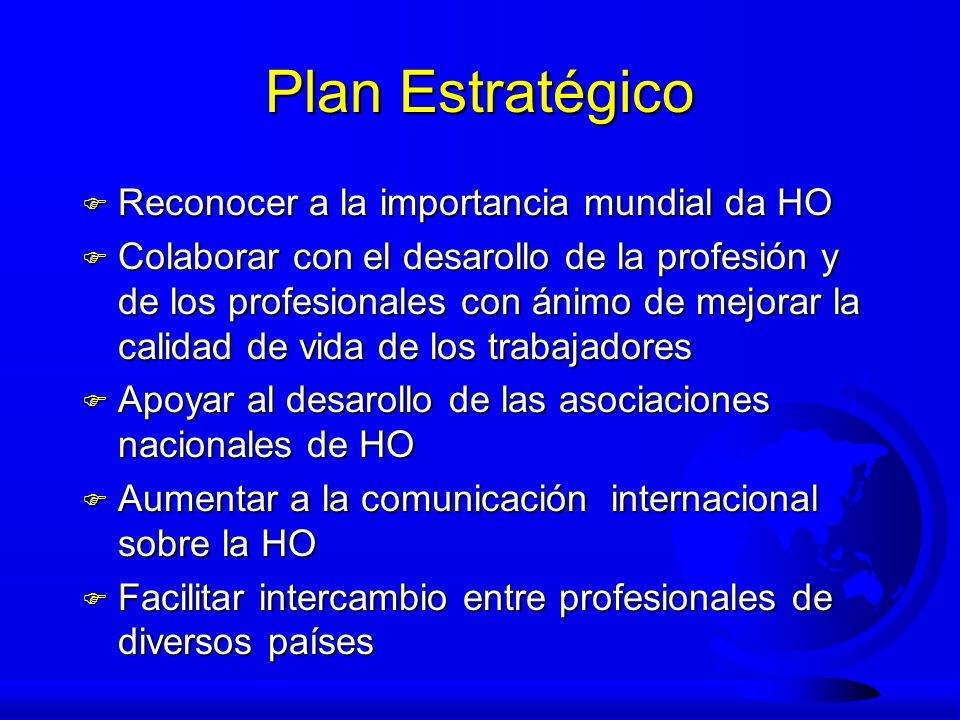 Plan Estratégico Reconocer a la importancia mundial da HO