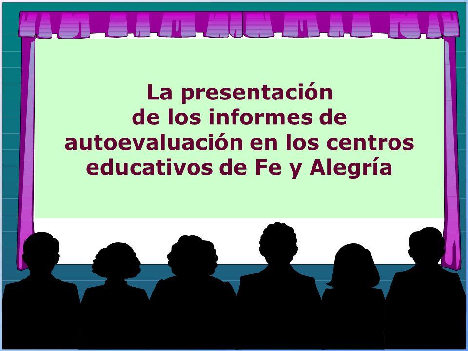 La presentación de los informes de autoevaluación en los centros educativos de Fe y Alegría