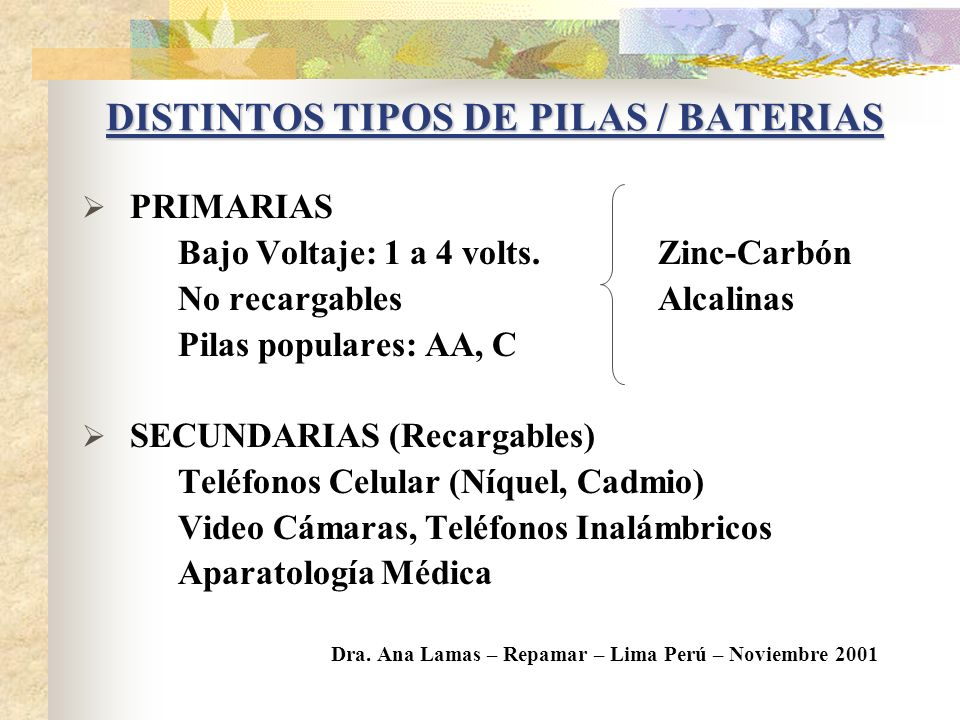 DISTINTOS TIPOS DE PILAS / BATERIAS