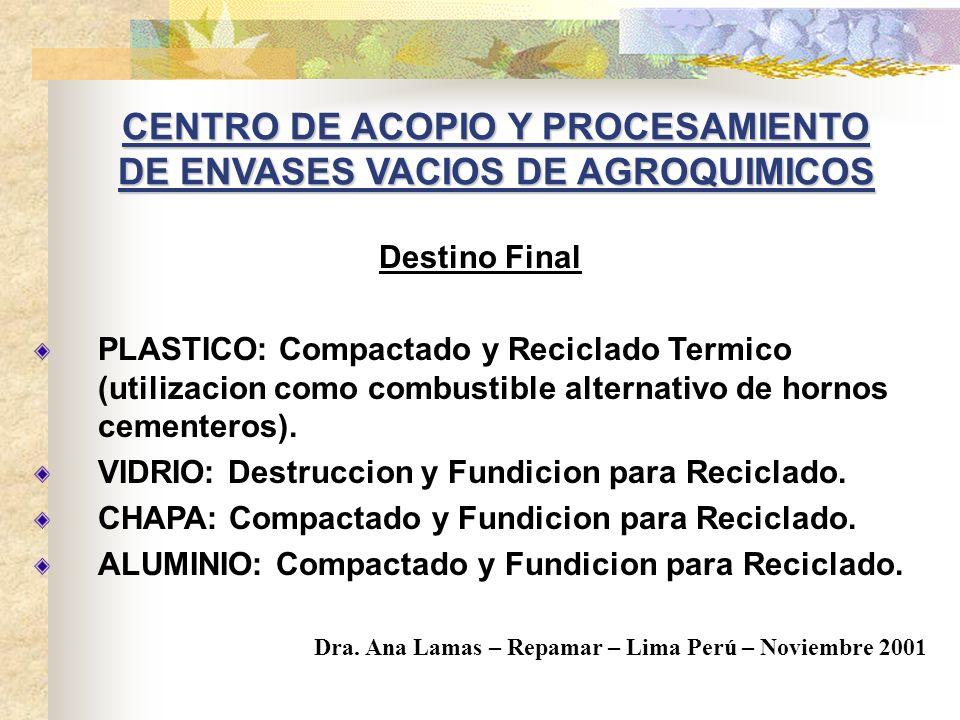 CENTRO DE ACOPIO Y PROCESAMIENTO DE ENVASES VACIOS DE AGROQUIMICOS
