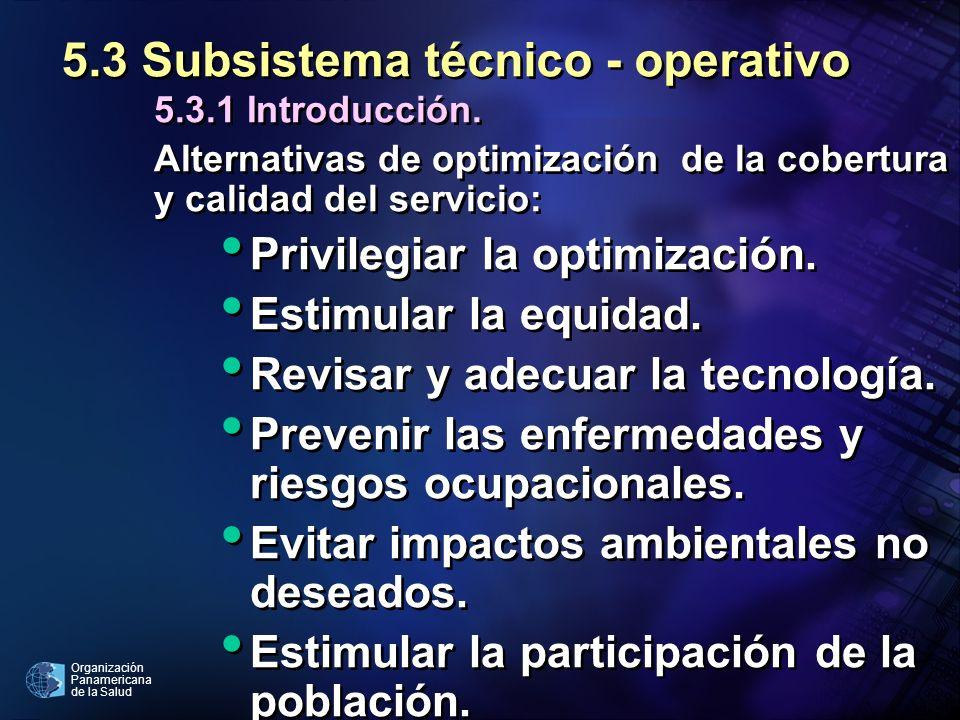 5.3 Subsistema técnico - operativo