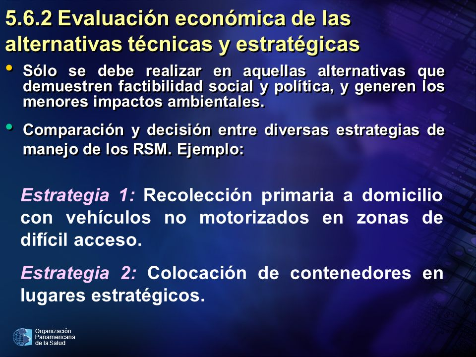 5.6.2 Evaluación económica de las alternativas técnicas y estratégicas